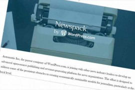 Newspack:Google与WordPress合作为本地内容发布商构建全新轻量级平台